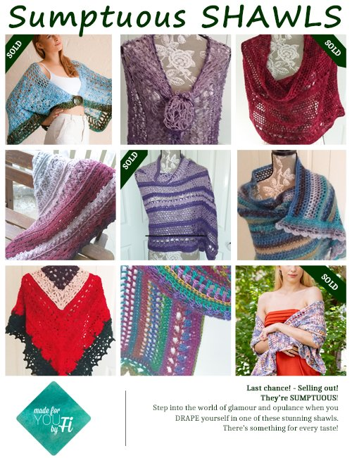 Last chance Collection Collage - Sumptuous Shawls Collection from MadeforYOUbyFi - Oct 2021